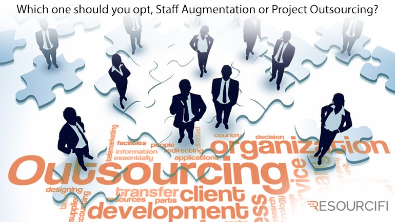 project outsourcing vs staff augmentation