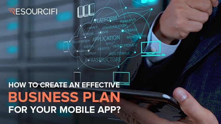 creating an effective business plan for your mobile app