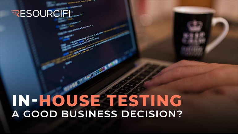 advantages and disadvantages of inhouse testing